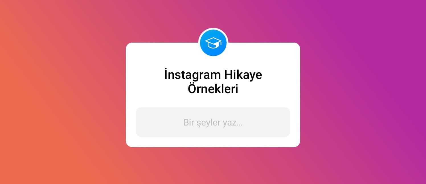 instagram hikaye örnekleri
