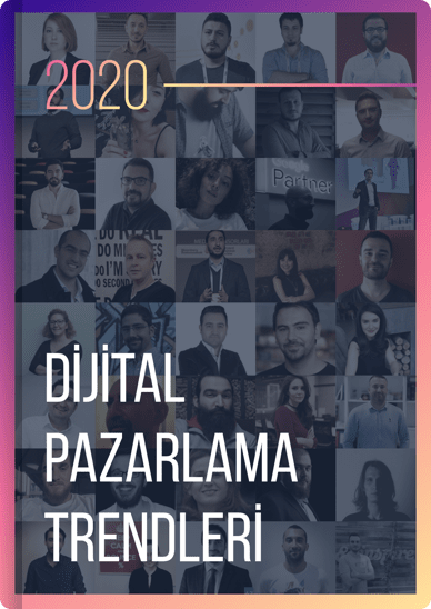 40 Uzmana Sorduk: 2020 Dijital Pazarlama Trendleri Neler Olacak?